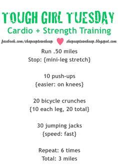 TOUGH GIRL TUESDAY cardio & strength training!