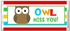 """End of the School Year """"OWL Miss you"""" Hershey Candy Wrapper Favor Gift Present.  Great for kids to give out to their classmates or teachers on the last day of school.  Can even include a phone number or email address on the back for your kids to be able to keep in touch over the summer!"""