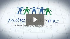 """PatientsLikeMe Online support group """"committed to putting patients first. We do this by providing a better, more effective way for you to share your real-world health experiences in order to help yourself, other patients like you and organizations that focus on your conditions."""""""