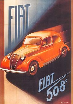 Vintage Italian Posters ~ Fiat by Riccobaldi, Giuseppe 1937 Vintage Italian Posters, Vintage Advertising Posters, Vintage Travel Posters, Vintage Advertisements, Poster Ads, Car Posters, Retro Posters, Movie Posters, Vintage Labels
