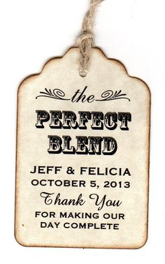 Hey, I found this really awesome Etsy listing at https://www.etsy.com/listing/159832898/50-personalized-the-perfect-blend