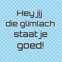 #glimlach #happy #positief #quote #nederlands #dutch quot