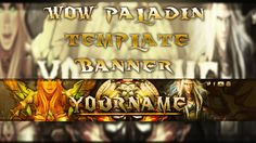 FREE YouTube Banner WoW Paladin Template | FREE DOWNLOAD (2017)