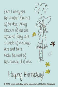 Here I bring you the weather forecast of the day. Heavy showers of love are expected today with a couple of blessings here and there. Make the most of this season till it lasts. #birthday #sayings