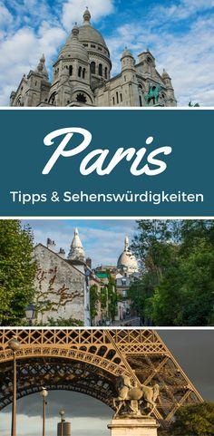 Tipps und Sehenswürdigkeiten für ein Wochenende in Paris