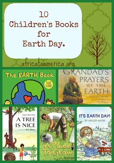 10 Children's Books for Earth Day, these are great for educating your children! {Africa to America} Earth Day Activities, Reading Activities, Earth Day Crafts, Education And Literacy, Arbour Day, Preschool Books, Children's Literature, Future Classroom, Book Recommendations