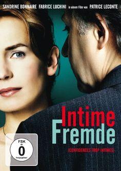 Intime Fremde  2004 France      IMDB Rating      6,9 (3.068)    Darsteller:      Sandrine Bonnaire,      Fabrice Luchini,      Michel Duchaussoy