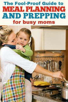 Meal planning and prepping is one of the easiest ways to save time during the week. But, when you're a busy mom, the thought of figuring it out can be overwhelming. This guide is SO helpful in the entire process! Advice For New Moms, Mom Advice, Life Advice, Parenting Teens, Parenting Advice, All Family, Family Life, Breastfeeding Tips, Work From Home Moms