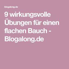 9 wirkungsvolle Übungen für einen flachen Bauch - Blogalong.de