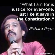 ~ Richard Pryor