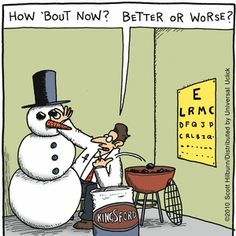 The Argyle Sweater ~ snowman eye test Snowman Jokes, Snowman Cartoon, Christmas Jokes, Christmas Cartoons, Christmas Stuff, Naughty Christmas, Christmas Cards, Merry Christmas, Christmas Decorations