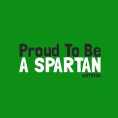 Proud to be a Spartan