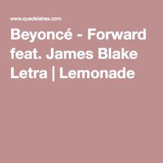Beyoncé - Forward feat. James Blake Letra | Lemonade