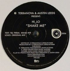 Terranova & Austin Leeds* Presents HI_LO - Shake Me (Vinyl) at Discogs