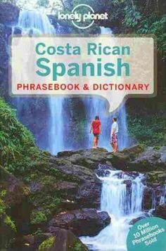 Costa Rican Spanish Phrasebook & Dictionary Lonely Planet - ISBN 9781743214381