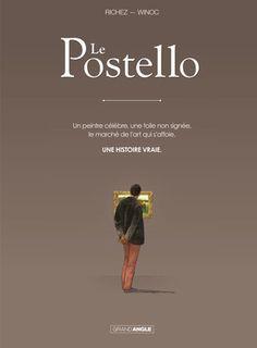 Le Postello, le monde méconnu et sans pitié du marché de l'art - http://www.ligneclaire.info/richez-winoc-33482.html