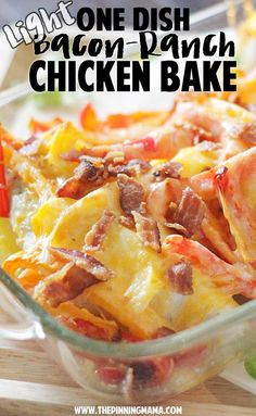 Light bacon ranch chicken bake - only 5 ingredients and one dish! Must make!!