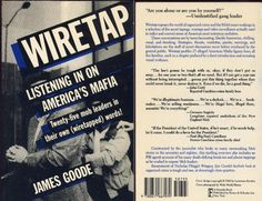 WIRETAP:  LISTENING IN ON AMERICA'S MAFIA  25 MOB LEADERS IN THEIR OWN WIRETAPPED WORDS!