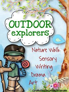 Take a nature walk with your kids and explore the outdoors! Included: Outdoor Journal, Scavenger Hunt, and colorful Movement Cards for drama activities.