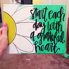 Start Each Day With A Grateful Heart Canvas by HuesOfGrace