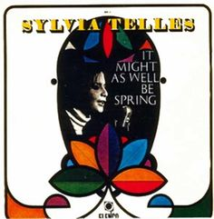 Sylvia Telles, It Might As Well Be Spring, 1966