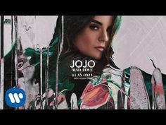 JoJo -  I Can Only. (Feat  Alessia Cara) [Official Audio] - YouTube