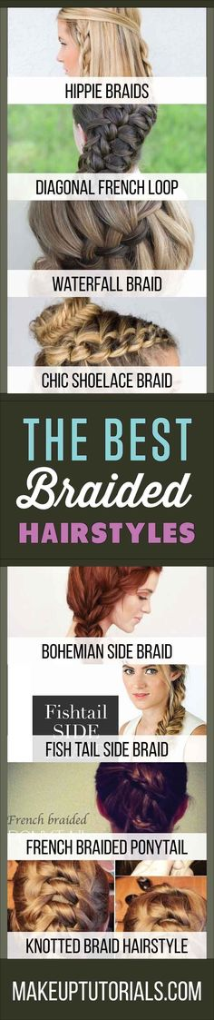 The Best Braided Hairstyles | How To Do Cool Hair Tips For Gals With Braids By Makeup Tutorials. https://makeuptutorials.com/9-the-best-braided-hairstyles/ More amazing and unique hairstyles at: www.unique-hairstyle.com