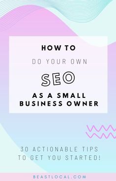 How to do your own SEO as a small business owner. I've compiled this actionable guide to DIY SEO tweaks you can make to your website for small business owners everywhere. My 30 tips take you through some best SEO practices and tweaks of all kinds that should help your site rank better. Learning SEO as a local business doesn't have to be daunting, and doing your SEO yourself is a smart move. With a small investment of time, you'll see great results for yourself! #seo #localseo…
