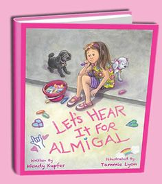 Let's Hear it for Almigal by Wendy Kupfer