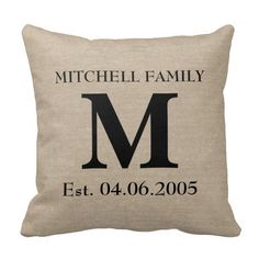 Custom add your own monogram, initial, family name and wedding anniversary or birthday date faux jute linen burlap rustic chic shabby country chic throw pillow.