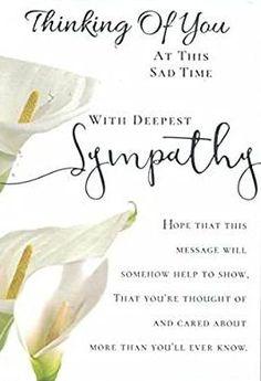 Sympathy Card Messages, Words Of Sympathy, Sympathy Greetings, Condolence Messages, Sympathy Quotes, With Deepest Sympathy, Deepest Sympathy Messages, Thinking Of You Quotes Sympathy, Condolences Quotes