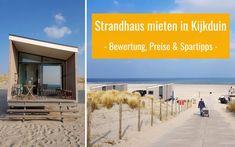 Strandhäuser in Kijkduin: Erfahrung, Bewertung, Fotos & Video | Holland²