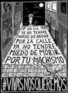 Collective of women in Mexico fighting against violence and murders with hand printed posters. Zine, Sketch Manga, Feminist Af, Riot Grrrl, Who Runs The World, Power To The People, Intersectional Feminism, We Can Do It, What Inspires You