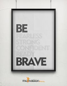 BE fearless strong confident ready BRAVE  by MotivationShop, $14.00