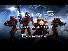 Halo 5: Breakout Bandits