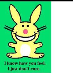 Love Happy Bunny!!!