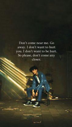 Don& come to me Suga. I don& want to get hurt. Don& get any closer . - bts sözler - Don& come to me Suga. I don& want to get hurt. Don& get any closer, please. Pop Lyrics, Bts Song Lyrics, Bts Lyrics Quotes, Bts Qoutes, Quotes Quotes, Motivational Quotes, Life Quotes, Film Logo, Retro Humor