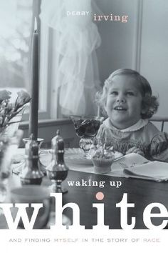 Waking Up White, and Finding Myself in the Story of Race, http://www.amazon.com/dp/0991331303/ref=cm_sw_r_pi_awdm_2ToHub1ANZTP6