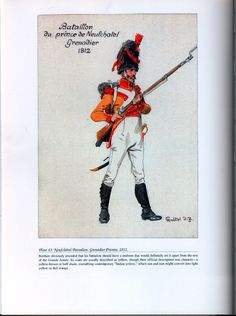 Foreign Troops: Plate 43: Neufchâtel Battalion, Grenadier Private, 1812.
