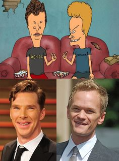This could be very well cast. Butthead Cumberbatch and Neil Patrick Beavis.