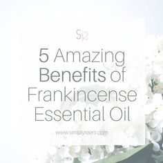 Frankincense essential oil is one of my favorite oils. There are so many uses and benefits. Here are 5 amazing benefits of Frankincense essential oil!
