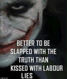 Image tagged in joker corbyn labour lies - Imgflip Life Quotes Love, Attitude Quotes, Happy Quotes, True Quotes, Great Quotes, Positive Quotes, Quotes To Live By, Motivational Quotes, Inspirational Quotes