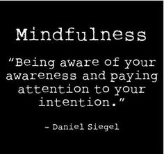 An interesting take on Mindfulness Bella's and Beau's. A Peaceful and Blessed week to you all. ♥Bella♥