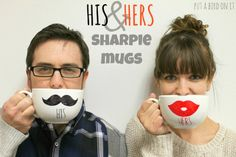 DIY His & Hers Sharpie Mugs. CUTE!