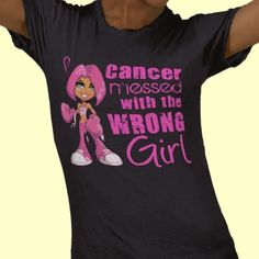 Cancer warriors, let cancer know that it messed with the WRONG girl with our adorable but empowering shirts, gifts, and apparel featuring a cartoon boxer girl decked out in pink and wearing pink boxing gloves, grunge and script contrasting text fonts, and a pink Breast Cancer support ribbon.
