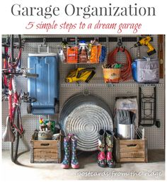 5 simple steps to a dream garage, courtesy of Postcards from the Ridge!