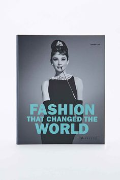 Fashion That Changed the World Book