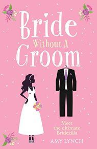 Bride Without A Groom by Amy Lynch ebook deal