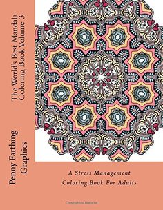 The Worlds Best Mandala Coloring Book Volume 2 A Stress Management