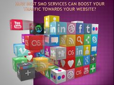 How Best SMO Services Can Boost Your Traffic Towards Your Website? by Nirmal Kumar via slideshare